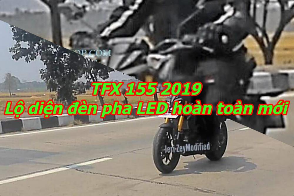 TFX 155 2019 tiep tuc lo Den pha LED hoan toan moi tren duong chay thu