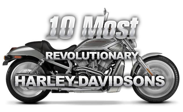 10 Chiec HarleyDavidson mang tinh cach mang cua thuong hieu My